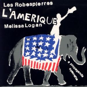 LES ROBESPIERRES - L'Amerique
