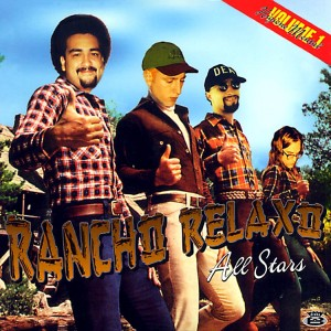 RANCHO RELAXO ALLSTARS - Volume 1