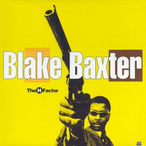 BLAKE BAXTER - The H-Factor