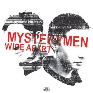 MYSTERYMAN - Wide Apart