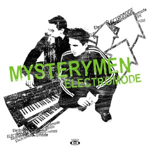 MYSTERYMAN - Electromode