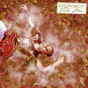 ELECTRONICAT - Voodoo Man