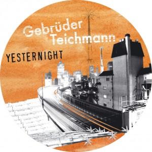 GEBRÜDER TEICHMANN - Yesternight