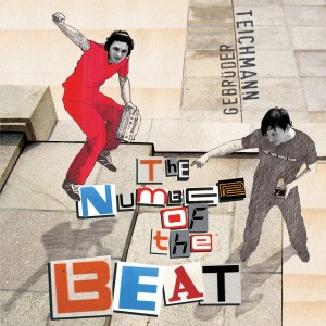 GEBRÜDER TEICHMANN - The Number of the Beat