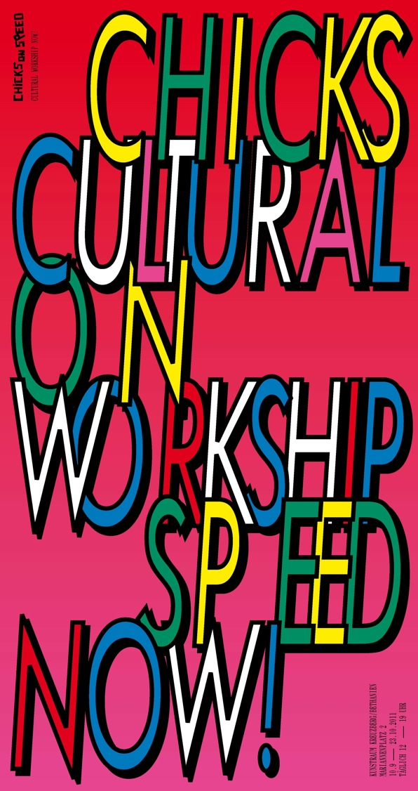 chicks on speed cultural workship flyer